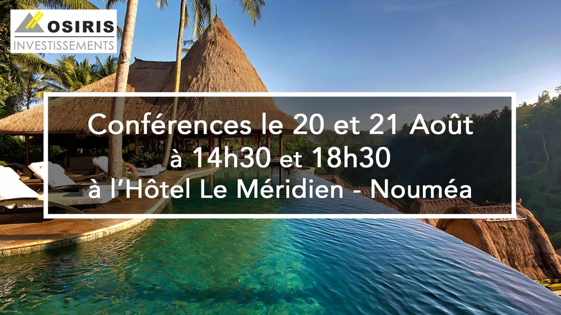 Conférence 20 et 21 Août à Nouméa, à l'hôtel Le Méridien
